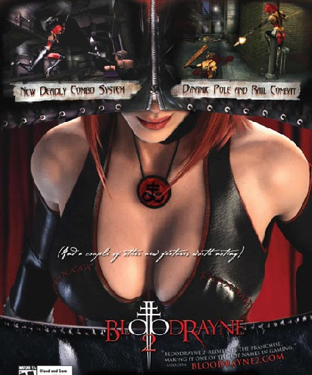 A sexy ad for BloodRayne. Focusing on just the right part of the game, we think.