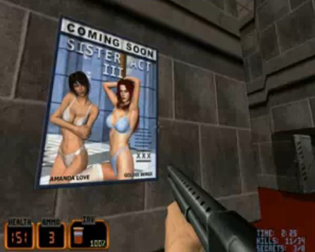 The adult movie posters in Duke Nukem, were classic - Copyright 3D Realms