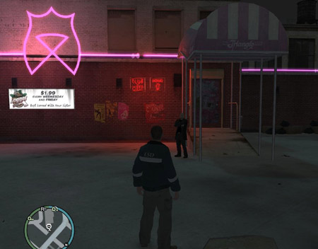 One of the Strip Clubs in GTA 4. Yup...wait for your other half and anyone else to leave the room and then drive to this magical place